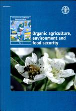 Organic Agriculture  Environment and Food Security PDF