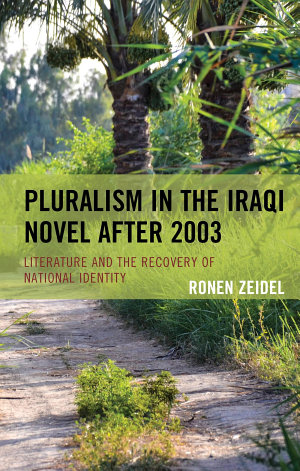 Pluralism in the Iraqi Novel after 2003