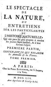Le Spectacle de la nature, ou entretiens sur les particularites de l'histoire naturelle (etc.)