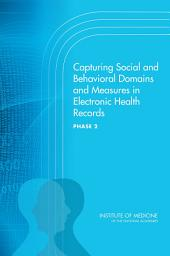 Capturing Social and Behavioral Domains and Measures in Electronic Health Records: Phase 2