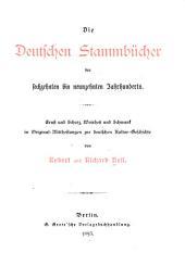 Die deutschen Stammbücher des 16.-19. Jahrhunderts