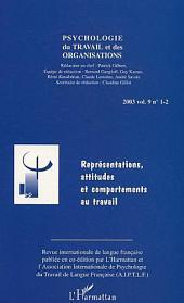 Représentations, attitudes et comportements au travail