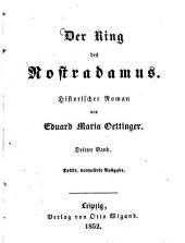 Der Ring des Nostradamus: Histor. Roman, Band 3