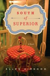 South Of Superior Book PDF