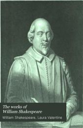 The Works of William Shakespeare: Life, Glossary, &c : Reprinted from the Early Editions and Compared with Recent Commentators, Volume 2
