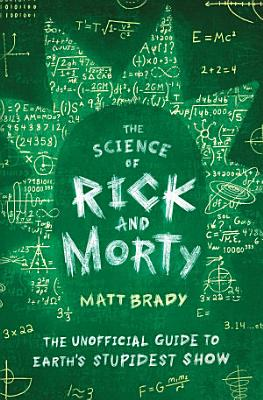 The Science of Rick and Morty PDF