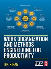 Work Organization and Methods Engineering for Productivity PDF