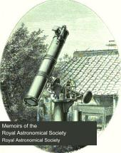 Memoirs of the Royal Astronomical Society: Volumes 36-38