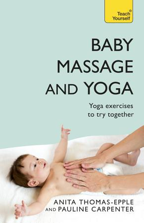 Baby Massage and Yoga PDF