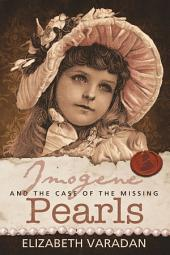 Imogene and the Case of the Missing Pearls