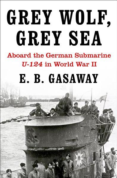 Download Grey Wolf  Grey Sea Book