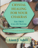 Crystal Healing for Your Chakras