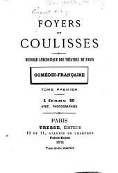 Foyers et coulisses: histoire anecdotique des théatres de Paris, Volume2;Volume5