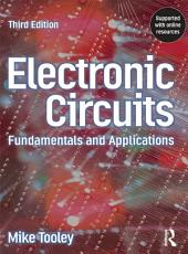 Electronic Circuits - Fundamentals & Applications: Edition 3