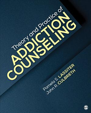 Theory and Practice of Addiction Counseling PDF