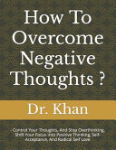 How To Overcome Negative Thoughts ?