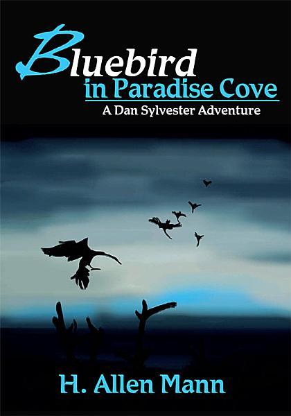 Bluebird in Paradise Cove