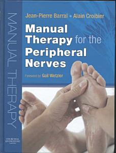 Manual Therapy for the Peripheral Nerves Book