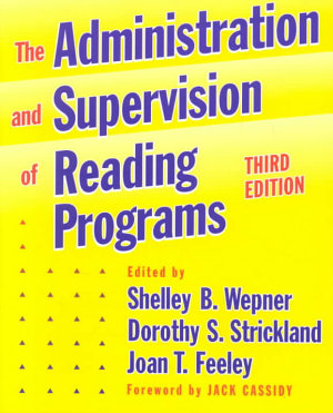 The Administration and Supervision of Reading Programs PDF