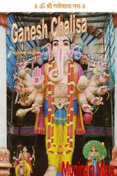 Ganesh Chalisa In English Rhyme: Chants of Hindu Gods & Goddesses
