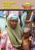 The Quest to End World Hunger