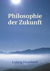 Philosophie der Zukunft