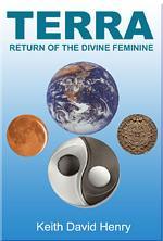 TERRA: Return of the Divine Feminine