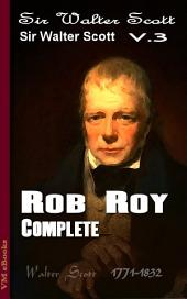 Rob Roy, Complete: Scott's Works Vol.3
