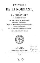 Historia Normannorum: L'ystoire de li Normant et la chronique de Robert Viscart