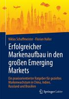 Erfolgreicher Markenaufbau in den gro  en Emerging Markets PDF