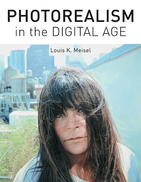 Download Photorealism in the Digital Age Book