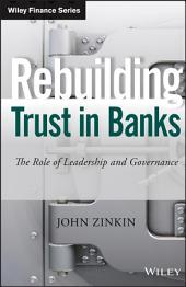 Rebuilding Trust in Banks: The Role of Leadership and Governance