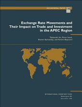 Exchange Rate Movements and Their Impact on Trade and Investment in the APEC Region