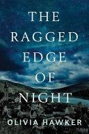 The Ragged Edge Of Night Book PDF