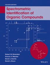Spectrometric Identification of Organic Compounds, 8th Edition: Edition 8