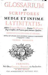 Glossarium ad scriptores mediae et infimae latinitatis: 3