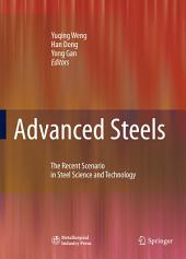 Advanced Steels: The Recent Scenario in Steel Science and Technology