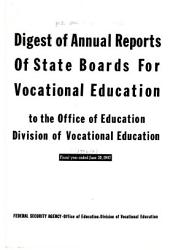Digest of Annual Reports of State Boards for Vocational Education to the Office of Education  Division of Vocational Education PDF