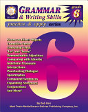 Grammar & Writing Skills, Grade 6