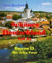 Schönes Deutschland Teil XI: Bayern II