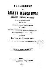 Collezione di reali rescritti: 10 : Indice alfabetico