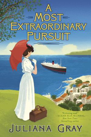 A Most Extraordinary Pursuit
