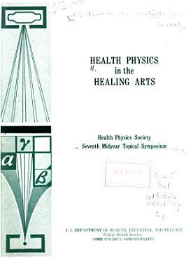 Health Physics in the Healing Arts PDF