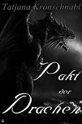 Pakt der Drachen: Band 1