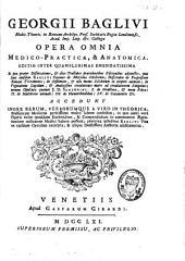 Opera omnia medico-practica et anatomica: editio inter quamplurimas emendatissima