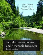Introduction to Forests and Renewable Resources: Eighth Edition