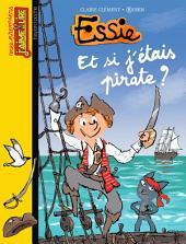 Mes premiers J'aime Lire, No91: Et si j'étais pirate ?