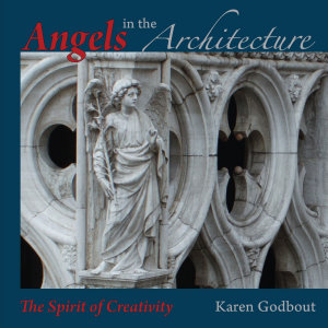 Angels in the architecture  the spirit of creativity PDF