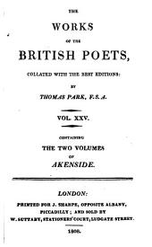 The Poetical Works of Mark Akenside, M.D.: In Two Volumes. Collated with the Best Editions:
