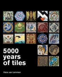 5000 Years Of Tiles Book PDF